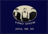 (~08.05) 인디밴드 비노 단독 공연 - VINO SHOW [콘서트, 엑스 스페이스]