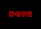 [Opinion] DOPE끝내주게 멋진, dope한 힙합영화 [문화전반]