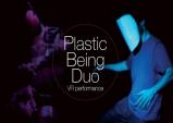 [VR 퍼포먼스] 플라스틱 빙 듀오 Plastic Being Duo