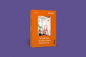 [PRESS] 똑똑, 지금은 예술가의 방에 들어가 볼 시간 : AROUND vol.70 [도서]