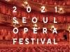 [공연] 2021 서울오페라페스티벌 [강동아트센터]